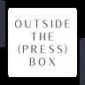 Outside the (Press) Box