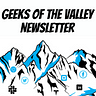 Geeks Of The Valley Newsletter