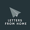 Culture. Angst. Love.  ... Letters from Home