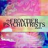 The Frontier Psychiatrists