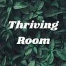 Thriving Room