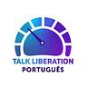 Talk Liberation Português: Seu Relatório Mundial da Internet