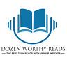 Dozen Worthy Reads