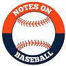 Notes on baseball