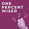 One Percent Wiser