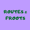 Routes & Froots