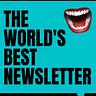 The World's Best Newsletter by Katie Martell