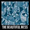 The Beautiful Mess