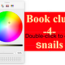 Book Club for Snails