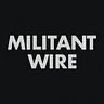 Militant Wire