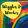 Wiggles And Wonder