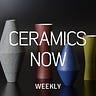 Ceramics Now Weekly