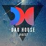 DAO House Digest