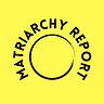 Matriarchy Report
