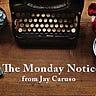 The Monday Notice