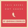 This Needs Hot Sauce