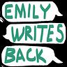 Emily Writes Back