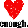 Enough, from Shauna M. Ahern